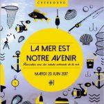 «La mer est notre avenir» à Cherbourg.